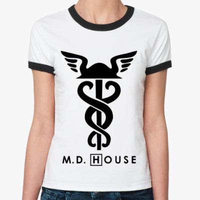 Женская футболка Ringer-T m.d. House