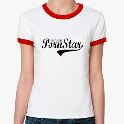 Женская футболка Ringer-T PORNSTAR