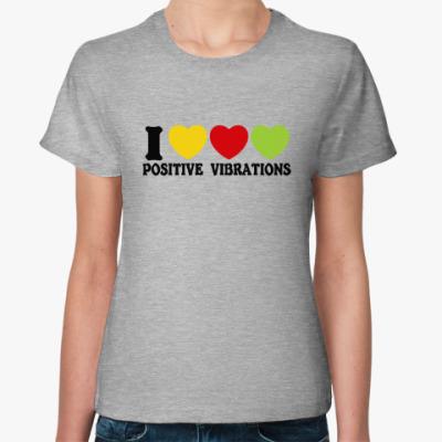 Женская футболка Люблю позитивные вибрации