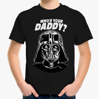 Детская футболка Who's Your Daddy?