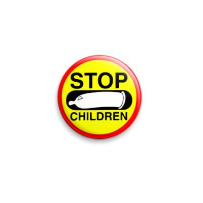 Значок 25мм Stop children