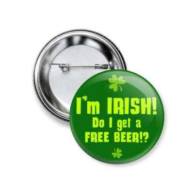 Значок 37мм I'm Irish!