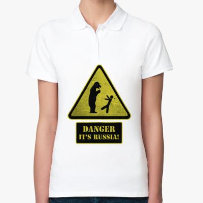 Женская рубашка поло Danger It's Russia