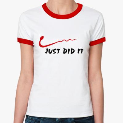 Женская футболка Ringer-T Просто сделал это