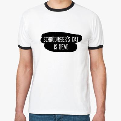 Футболка Ringer-T  Schrodinger's Cat 2
