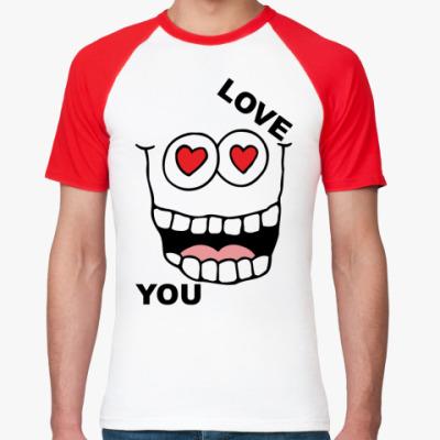 Футболка реглан Love you