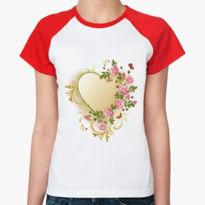 Женская футболка реглан Сердце и цветы