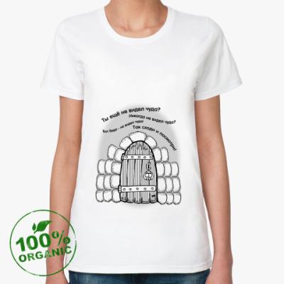 Женская футболка из органик-хлопка Ты еще на видел чуда?
