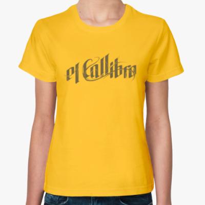 Женская футболка Хип-хоп el Callibro