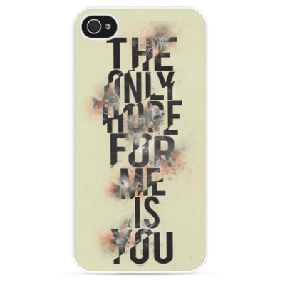 Чехол для iPhone The Only Hope For Me Is You