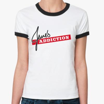 Женская футболка Ringer-T Jane's Addiction