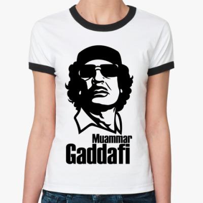 Женская футболка Ringer-T  Каддафи