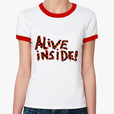 Женская футболка Ringer-T Alive inside
