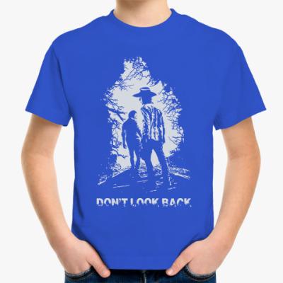 Детская футболка Walking Dead - Не оглядывайся