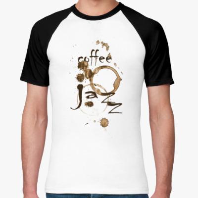 Футболка реглан Coffee & Jazz
