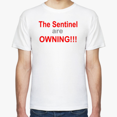 The Sentinel Are Owning!!!