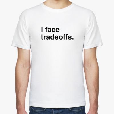 Футболка Tradeoffs