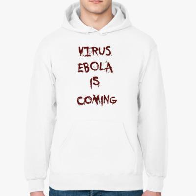 Толстовка худи Virus Ebola is Coming