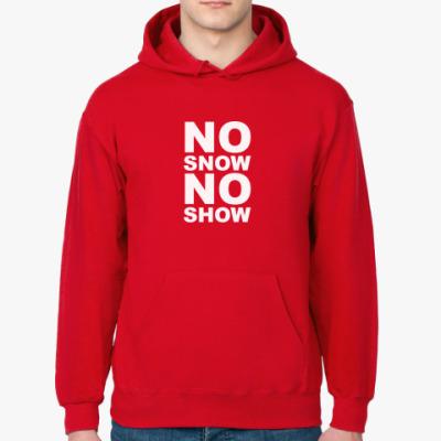 Толстовка худи No snow, no show