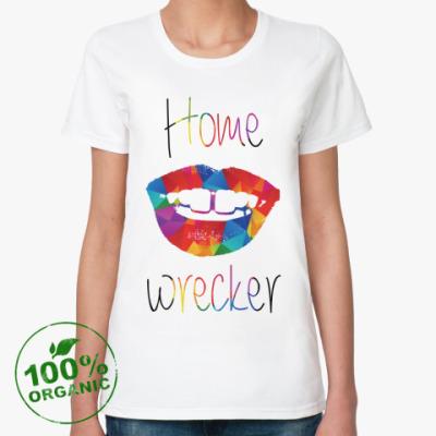 Женская футболка из органик-хлопка Home wrecker