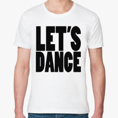 Футболка из органик-хлопка Let's dance