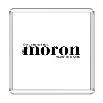 Магнит Moron