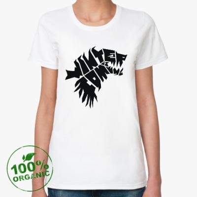 Женская футболка из органик-хлопка Winter is coming Зима близко