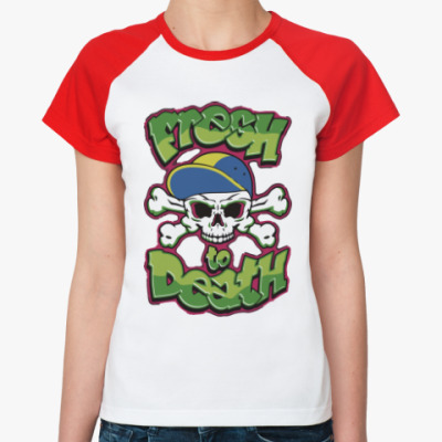 Женская футболка реглан Свежий до смерти