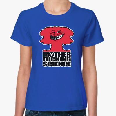 Женская футболка Science! Ядерная физика