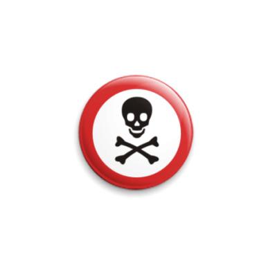 Значок 25мм Danger