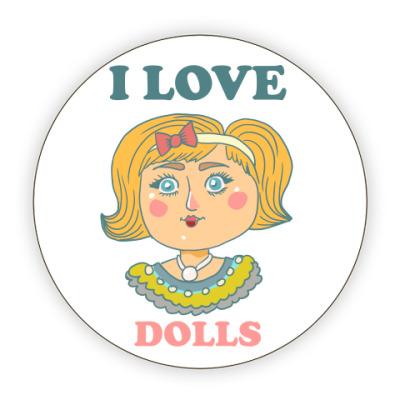 Костер (подставка под кружку) Люблю кукол