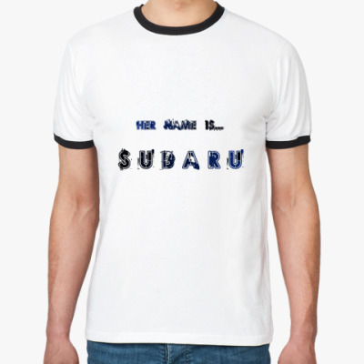 Футболка Ringer-T  Her name is SUBARU