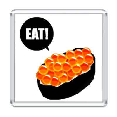 Магнит Eat Sushi