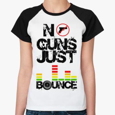 Женская футболка реглан No Guns  Жен