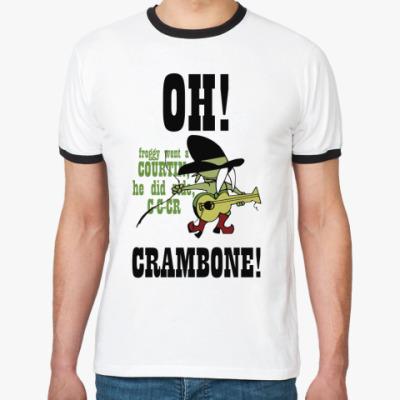 Футболка Ringer-T Crambone!