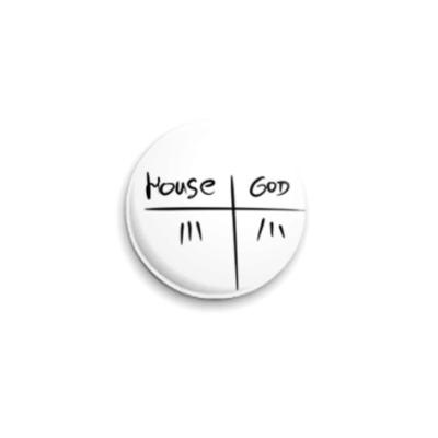 Значок 25мм  House vs God