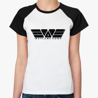 Женская футболка реглан Чужой. Weyland-Yutani Corp