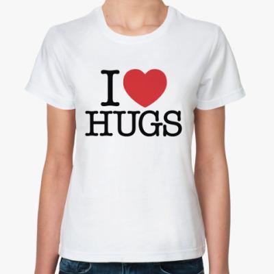 Классическая футболка I love HUGS