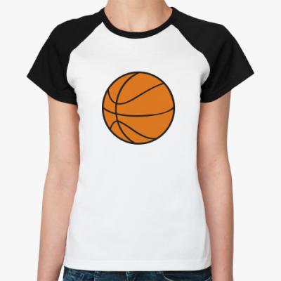 Женская футболка реглан   Баскетбол