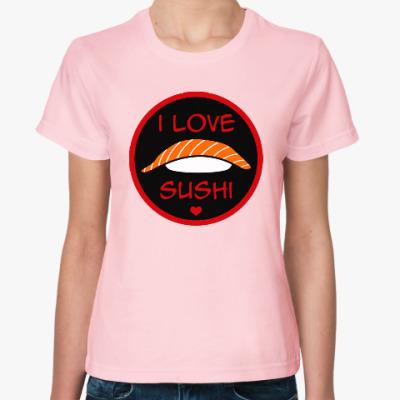 Женская футболка Я люблю суши