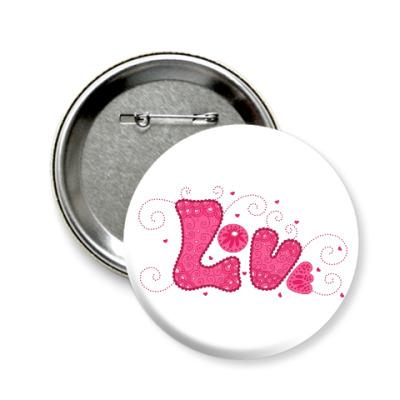 Значок 58мм Pink Love