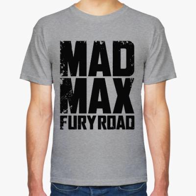 Футболка Безумный Макс : дорога ярости