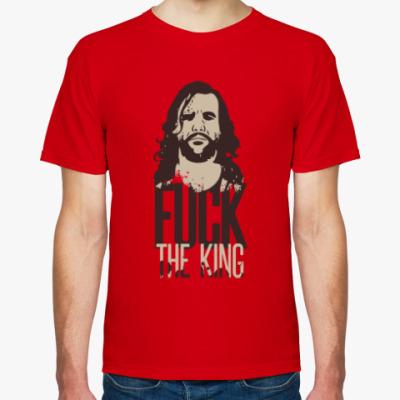 Футболка Fuck The King