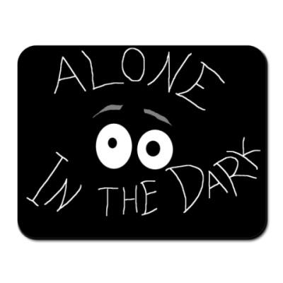 Коврик для мыши Alone in the dark