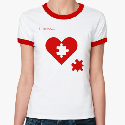 Женская футболка Ringer-T Скучаю по тебе