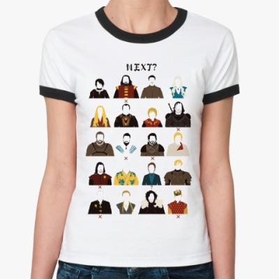 Женская футболка Ringer-T Следующий?