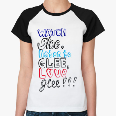 Женская футболка реглан   Glee