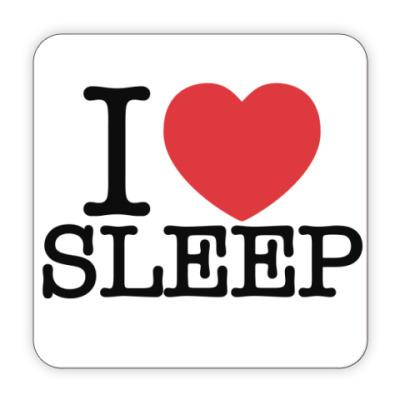 Костер (подставка под кружку) I love sleep