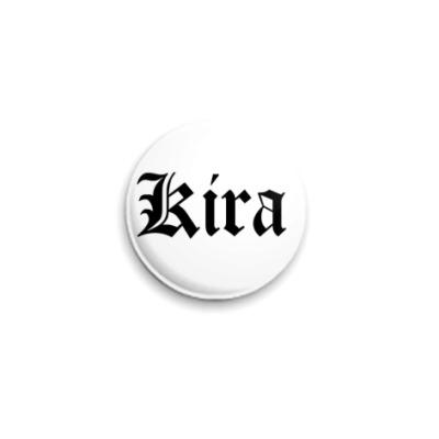 Значок 25мм  Kira