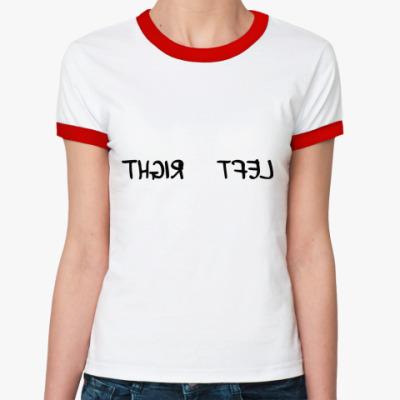 Женская футболка Ringer-T LEFT + RIGHT